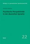 Psychische Perspektivität in der deutschen Sprache