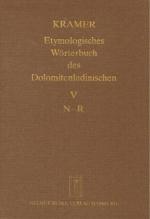 Etymologisches Wörterbuch des Dolomitenladinischen. Band V (N-R)