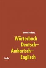 Wörterbuch Deutsch-Amharisch-Englisch