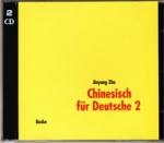 Chinesisch für Deutsche 2. 2 Begleit-CDs