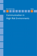 Communication in High Risk Environments