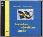 Lehrbuch der schwedischen Sprache. 2 Begleit-CDs