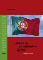 Lösungsschlüssel zum Lehrbuch der portugiesischen Sprache