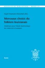 Morceaux choisis du folklore louisianais