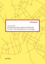 Chinesische Grammatik für Deutsche
