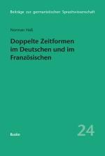 Doppelte Zeitformen im Deutschen und im Französischen