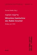 Mircevess hamischne des Rabbi Anschel Krakau um 1534