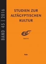 Studien zur altägyptischen Kultur Bd. 45 (2016)