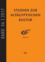 Studien zur Altägyptischen Kultur Bd. 46 (2017)
