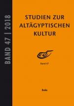 Studien zur altägyptischen Kultur Bd. 47 (2018)