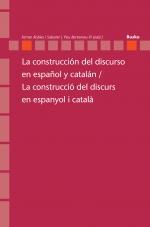 La construcción del discurso en español y catalán / La construcció del discurs en espanyol i català