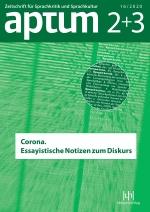 Aptum, Zeitschrift für Sprachkritik und Sprachkultur 16. Jahrgang, 2020, Heft 02/03
