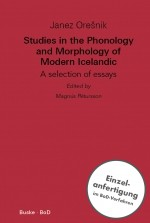 Studies in the Phonology and Morphology of Modern Icelandic