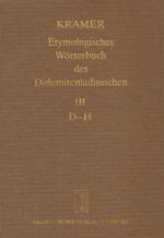 Etymologisches Wörterbuch des Dolomitenladinischen. Band III (D-H)