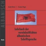 Lehrbuch der vereinheitlichten albanischen Schriftsprache. Begleit-CD