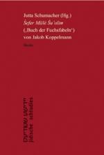 'Sefer Misle Su'olim' (Buch der Fuchsfabeln) von Jakob Koppelmann *