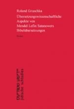 Übersetzungswissenschaftliche Aspekte von Mendel Lefin Satanowers Bibelübersetzungen