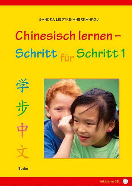 Chinesisch lernen - Schritt für Schritt